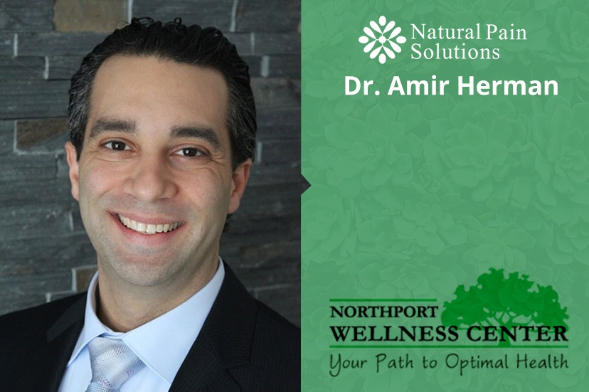 Meet Dr. Amir Herman of Natural Pain Solutions